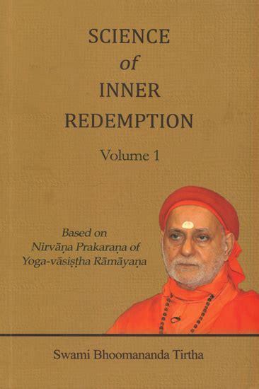 science and lust brainy volume 1 books science of inner redemption based on nirvana prakarana of