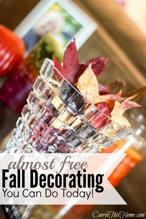 when can you decorate for fall almost free fall decorating you can do today