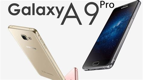Samsung Galaksi A9 Pro samsung galaxy a9 pro features a rich look and amazing