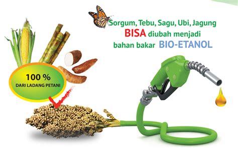 bioetanol adalah berbuatlah sesuatu yang bermanfa at bagi kehidupan solusi