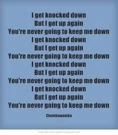 lyrics the get up i get knocked but i get up again biblical