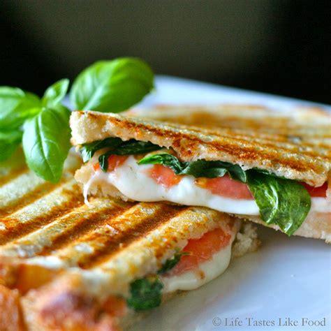 caprese panini life tastes like food