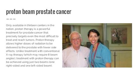 Proton Treatment Prostate Cancer Proton Therapy For Cancer