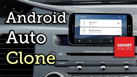 tutorial android auto turn your device into an android auto dashboard unit h