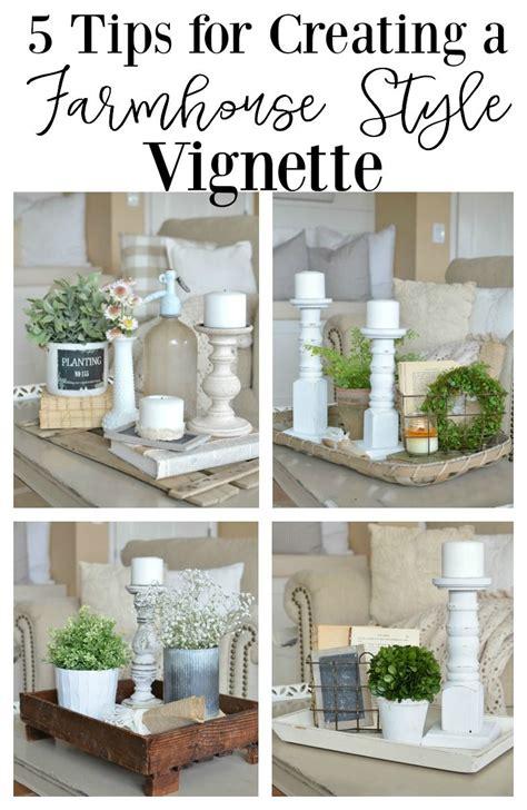 quick tips   farmhouse style vignette decorating