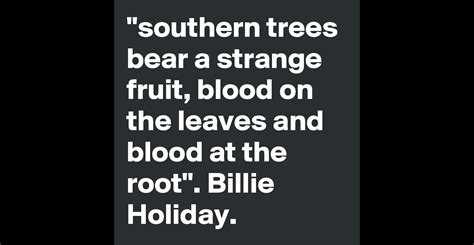 southern trees a strange fruit quot southern trees a strange fruit blood on the leaves
