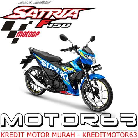 Murah Kedok Satria Fu New suzuki satria fu 150 harga kredit motor murah