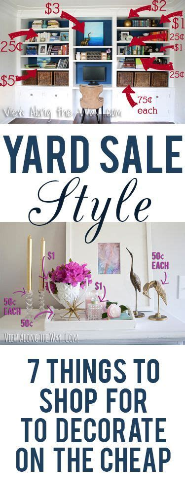 5 Things And Cheap by Yard Sale Style 7 Things To Shop For To Decorate On The