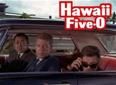 hawaii five o tv series 1968 1980 full cast crew hawaii five 0 1968 next episode