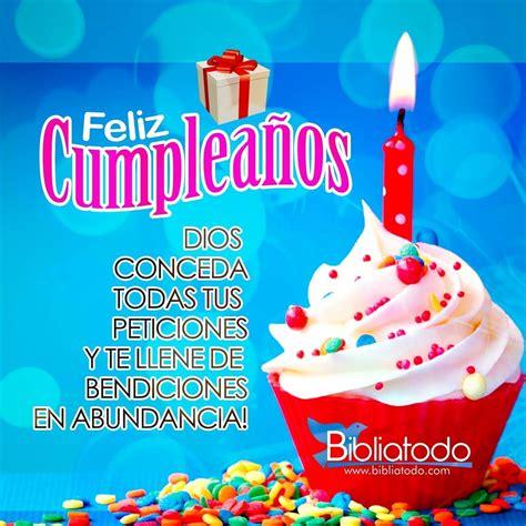 imagenes de feliz cumpleaños y muchas bendiciones dios te colme de muchas bendiciones 161 feliz cumplea 241 os