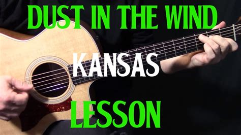 tutorial in guitar how to play quot dust in the wind quot on guitar by kansas