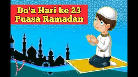 doa hari   puasa ramadhan youtube