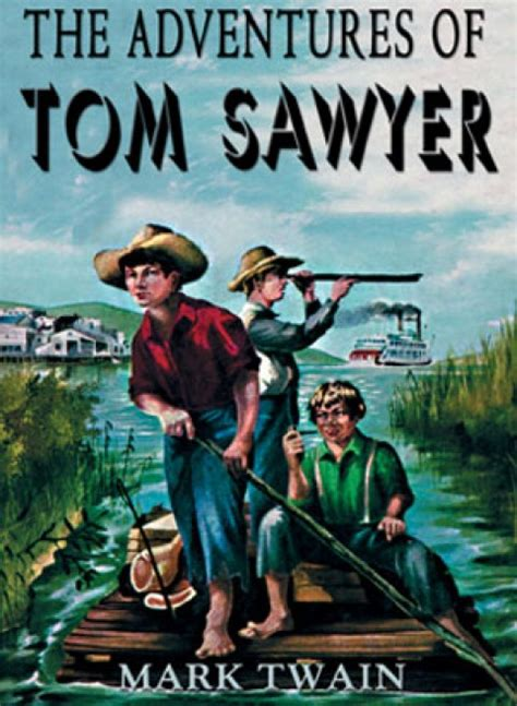 the adventures of tom sawyer book report the adventures of tom sawyer марк твен