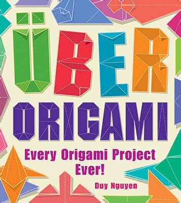Origami Books For Sale - uber origami every origami project by duy nguyen
