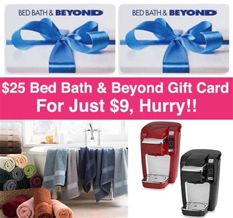 Bed Bath And Beyond Gift Card Cvs - hot 25 bed bath beyond gift card just 9 last day