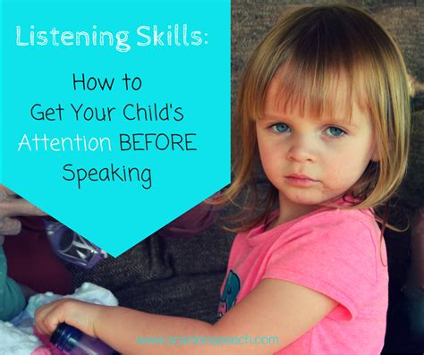 how to get your s attention when listening skills and attention scanlon speech therapy
