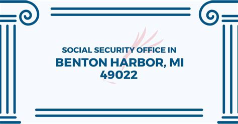Social Security Office Business Hours by Social Security Office In Benton Harbor Michigan 49022