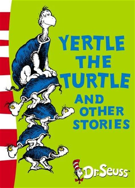 1 and other stories books booktopia yertle the turtle and other stories dr seuss