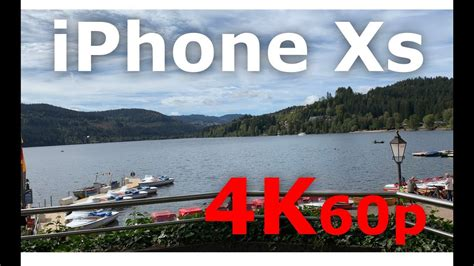 apple iphone xs max 4k 60fps test titisee ultra hd