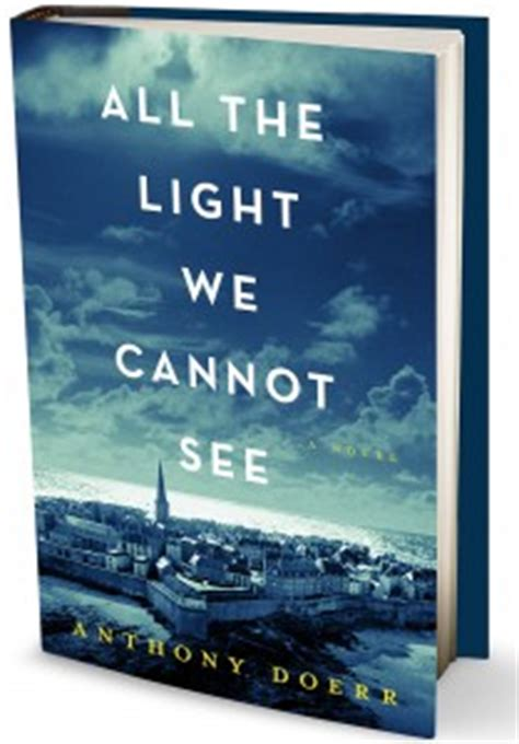 all the light we cannot see book questions all the light we cannot see anthony doerr