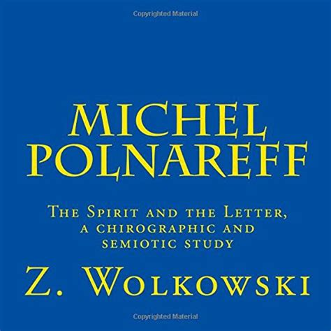 Of The Letter And The Spirit Michel Polnareff The Spirit And The Letter A Chirographic And Semiotic Study Boutique Michel