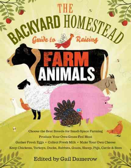 backyard homestead book how to start raising ducklings and goslings in your