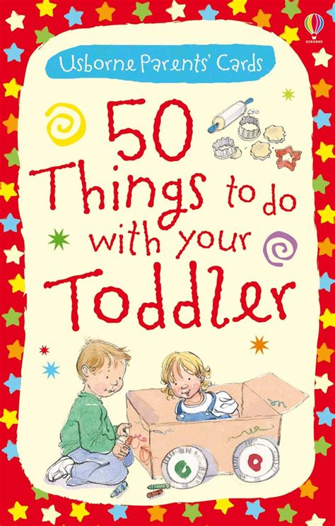 50 Things To Do With A Book 50 things to do with your toddler at usborne books at home