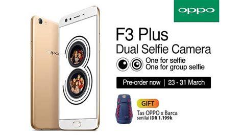 Oppo F3 Dual Kamera Selfie dual selfie kamera oppo f3 plus bikin selfie jadi lebih maksimal tribunnews