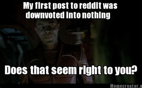 How To Post A Meme On Reddit - meme creator my first post to reddit was downvoted into