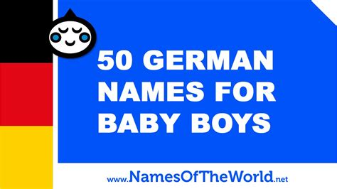 german boy names 50 german names for baby boys the best names for your baby www namesoftheworld net
