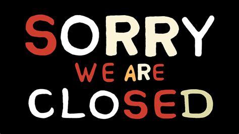 closed signs oyle kalakaari co
