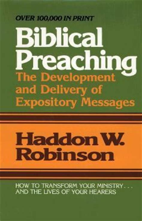 Pdf Biblical Preaching Development Delivery Expository by Biblical Preaching The Development And Delivery Of