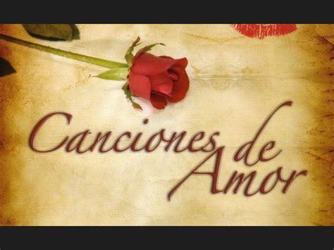 canciones de amor a mas de 100 v 237 deos de m 250 sica de amor mega identi