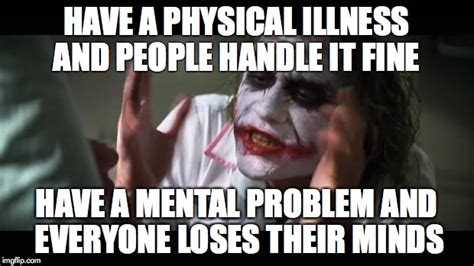 Mental Memes - and everybody loses their minds meme imgflip