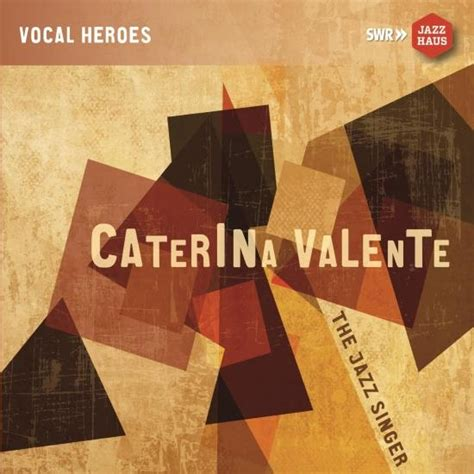 caterina valente jazz caterina valente the jazz singer remastered highresaudio