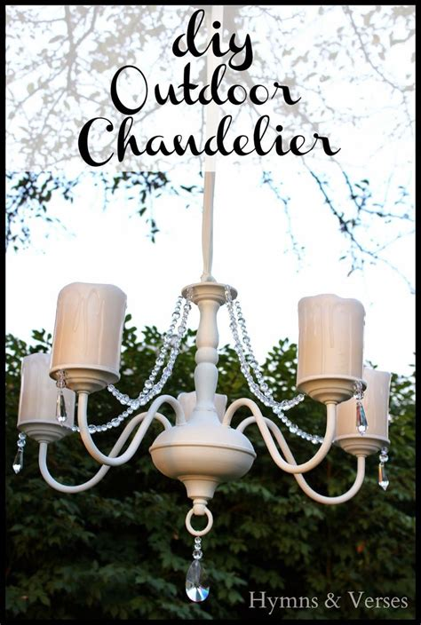 Outdoor Chandelier Diy Diy Ligth Fixture Makeover Into Outdoor Chandelier Hymns And Verses
