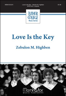 music and love is the key to everything that s what my love is the key sheet music by zebulon m highben sku