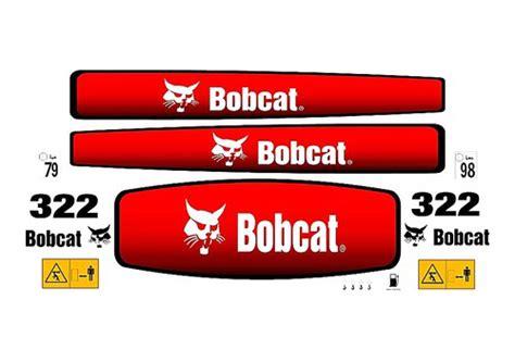 Bobcat Aufkleber Set by Bobcat 322 Complete Decal Set 187 Amc Machinery Decals