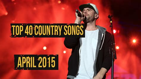 top 40 songs for graduation 2015 top 40 country songs april 2015 youtube