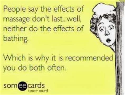 Funny Massage Memes - 166 best images about massage quotes on pinterest