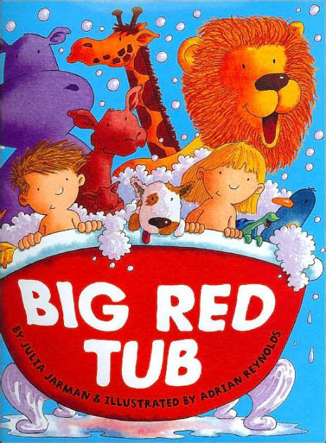libro big red bath orchard big red tub by julia jarman adrian reynolds hardcover barnes noble 174