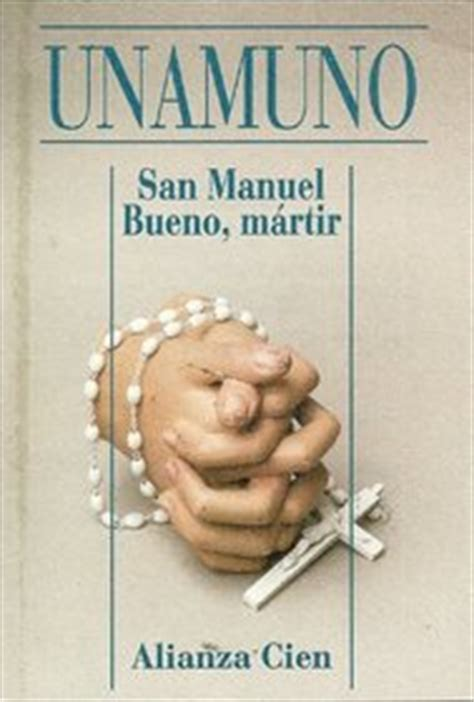 san manuel bueno martir 1975785185 san manuel bueno martir miguel de unamuno paperback 8420646733