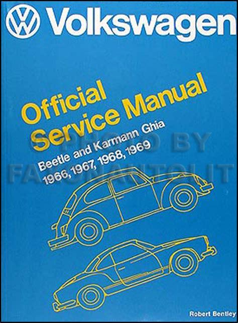 1966 1969 Vw Beetle Bug And Karmann Ghia Repair Shop