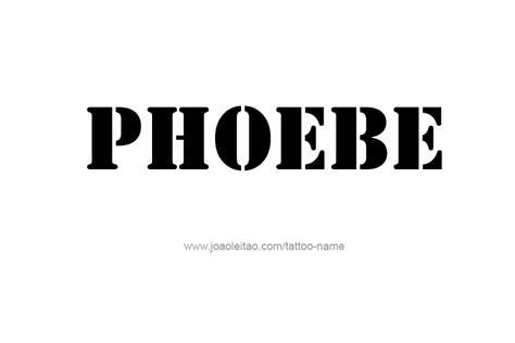 phoebe tattoo designs phoebe name designs