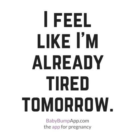 Tired Mom Meme - i feel like i m already tired tomorrow the exhaustion is