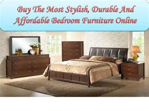 buy bedroom furniture online ppt buy the most stylish durable and affordable bedroom