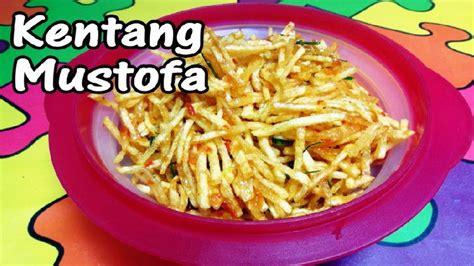 cara membuat kentang goreng mustofa resep cara membuat kentang mustofa youtube