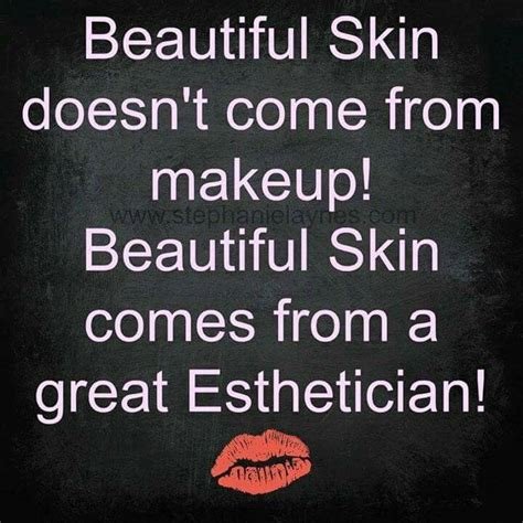esthetician quotes and sayings www pixshark images