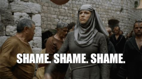 Shame Meme - the shame nun from game of thrones looks totally