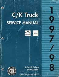 1997 1998 gm ck bi fuel pickup repair shop manual original supplement 1997 1998 gmc chevrolet c k trucks bi fuel c pickup supplement manual